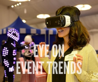 Augmented and Virtual Reality: EYE ON EVENT TRENDS