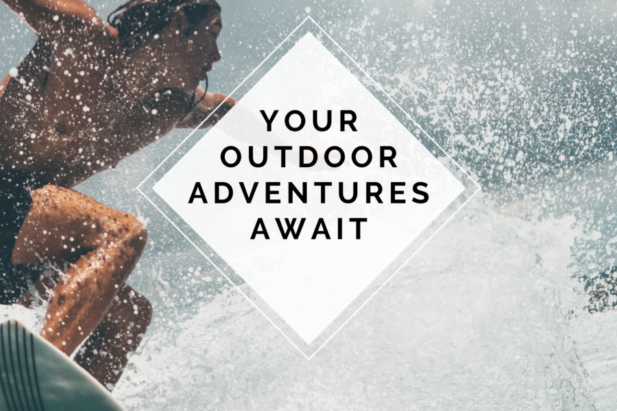 Your Adventures Await