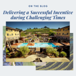 Delivering a Successful Incentive during Challenging Times